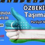 Özbekistan Nakliye Hizmetleri